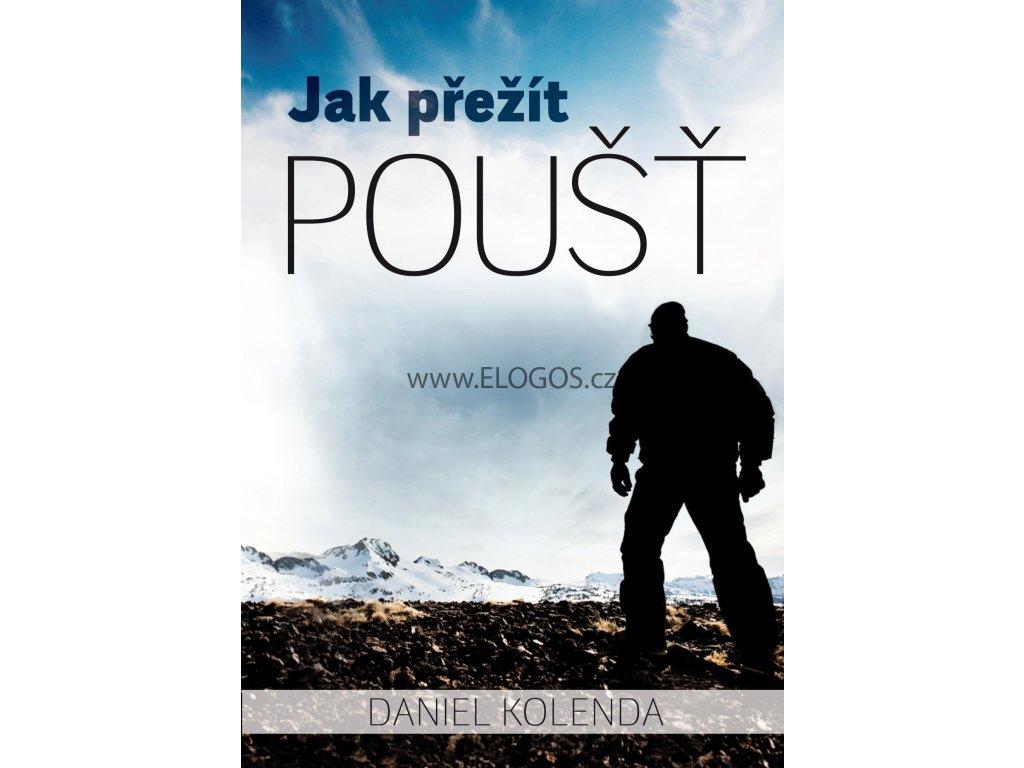 Jak přežít poušť -  Daniel Kolenda