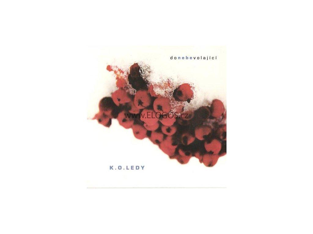 CD- Donebevolajici -K.O.ledy