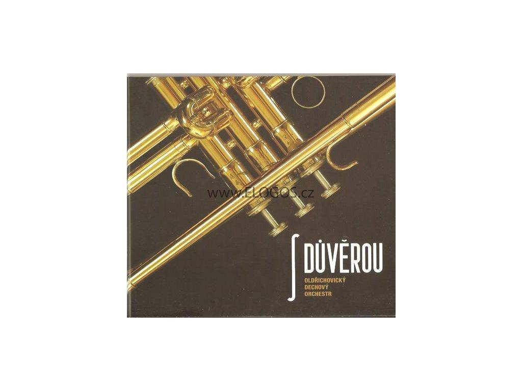 CD- S důvěrou - Oldřichovický dechový orchestr
