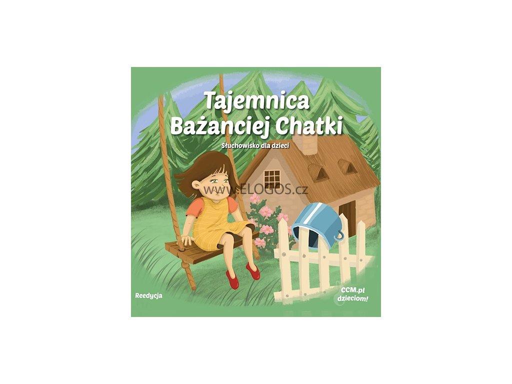 CD-Tajemnica Ba¿anciej Chatki - sluchowisko dla dzieci