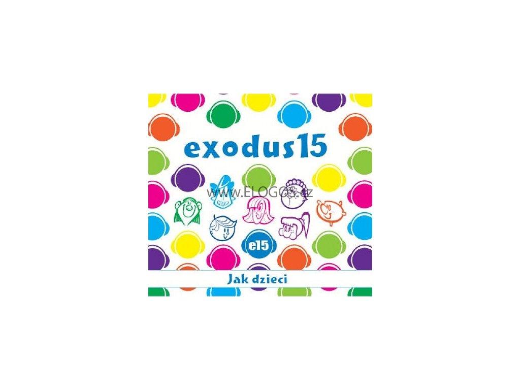 CD - Exodus15 - Jak dzieci