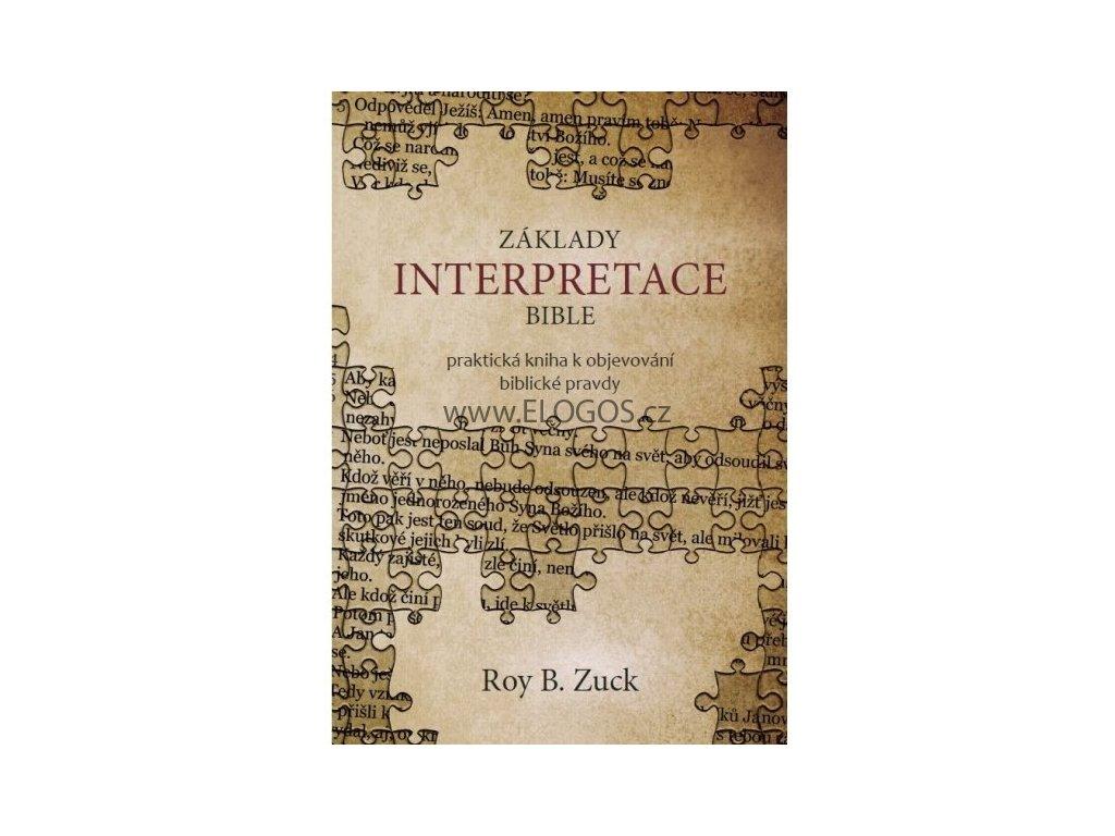 Základy interpretace Bible -  Zuck Roy B.
