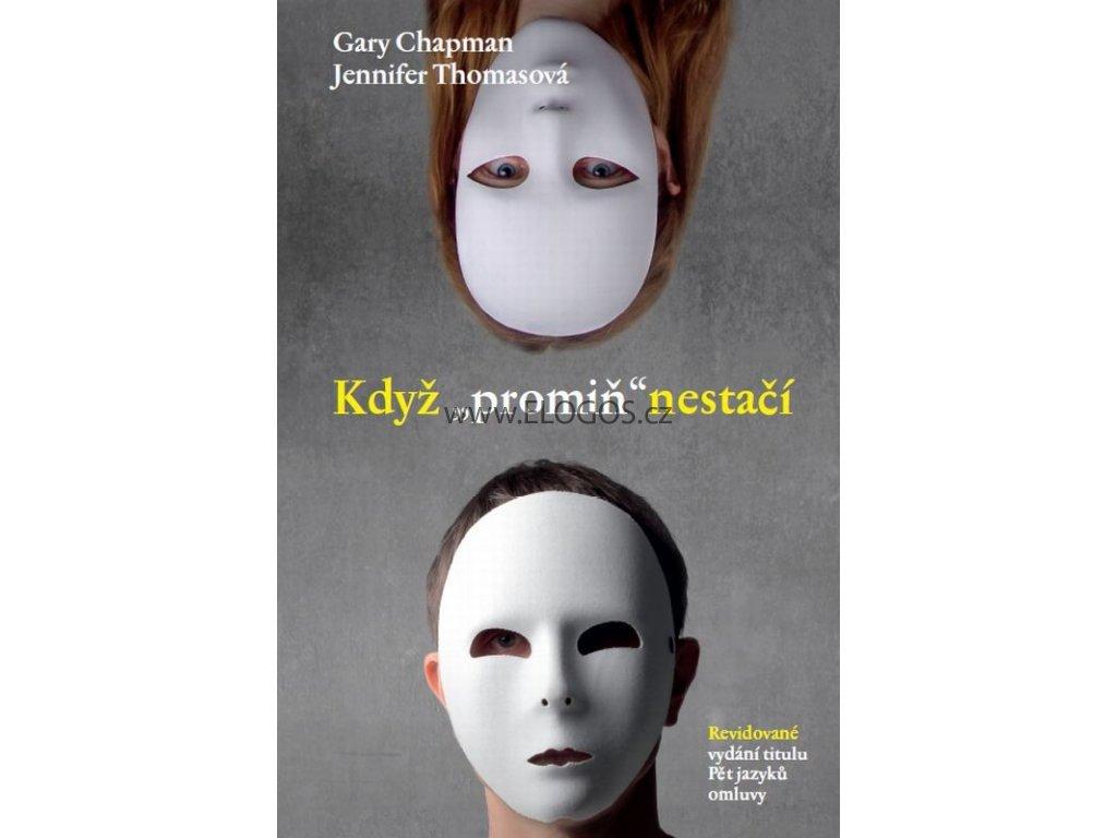 """Když """"promiň"""" nestačí: Gary Chapman, Jennifer Thomasová"""