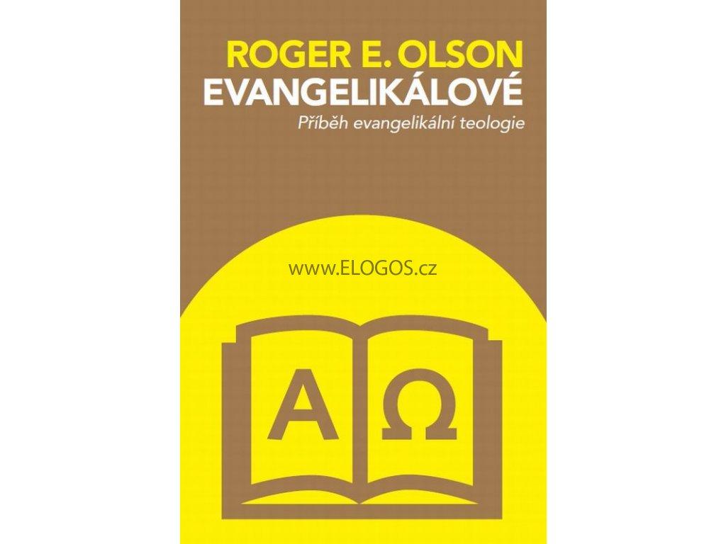 Roger E. Olson: Evangelikálové