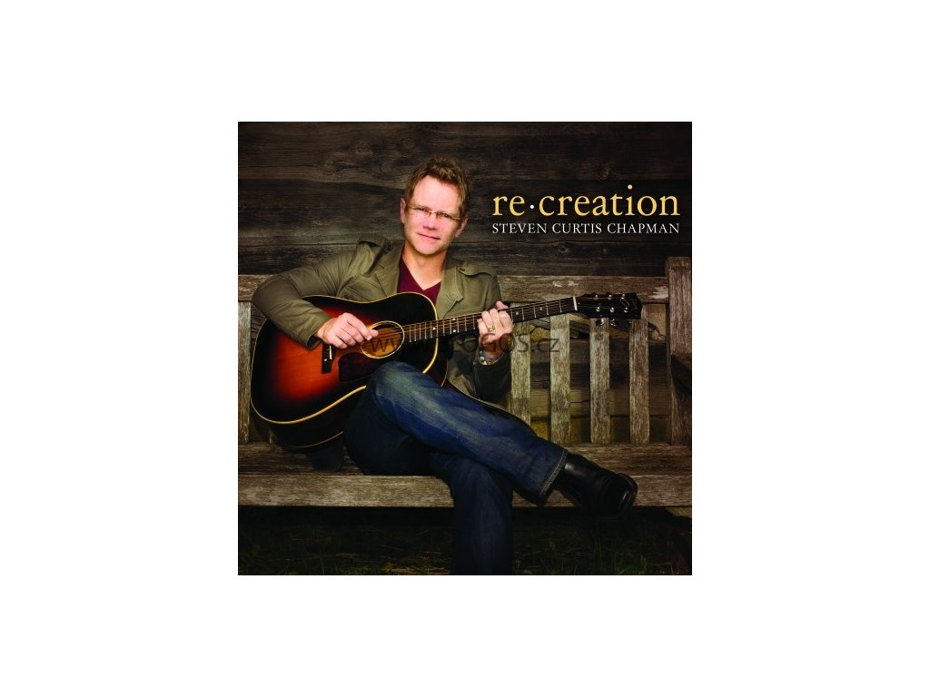 CD- Chapman Steven Curtis - Re:creation