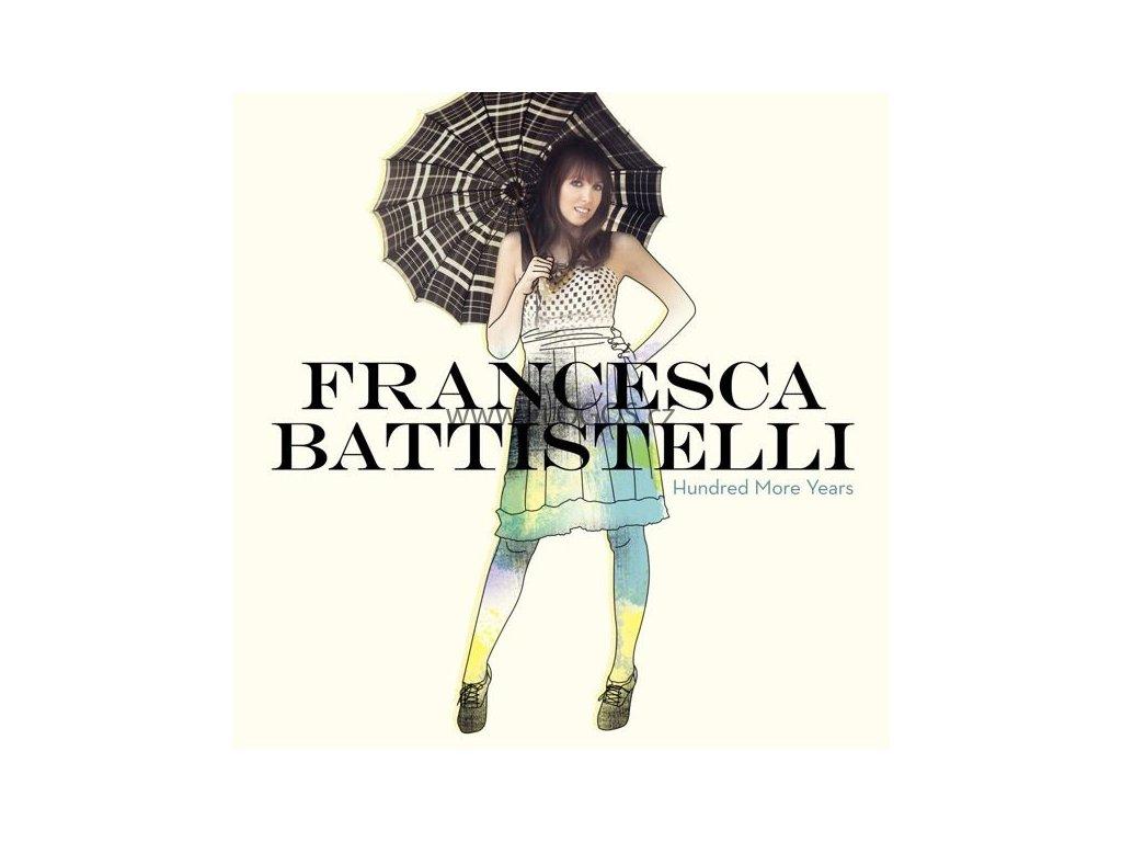 CD- Battistelli Francesca - Hundred More Years