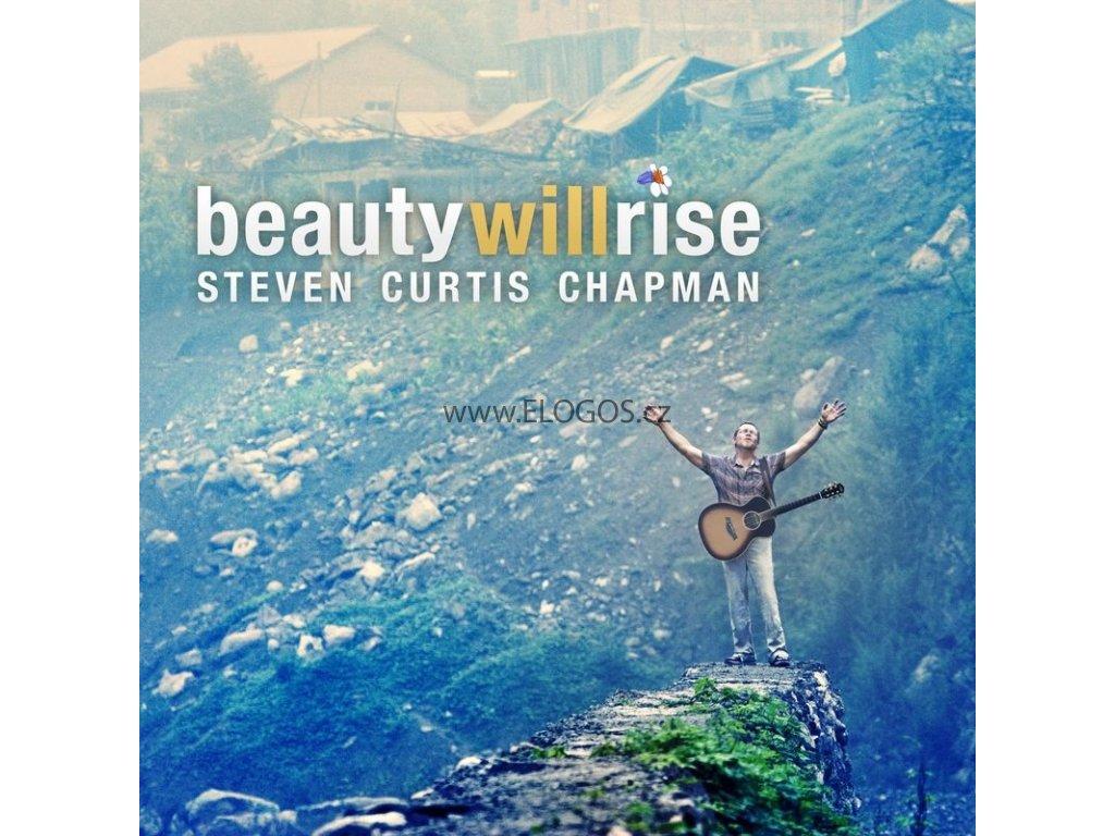CD- Chapman Steven Curtis - Beauty Will Rise
