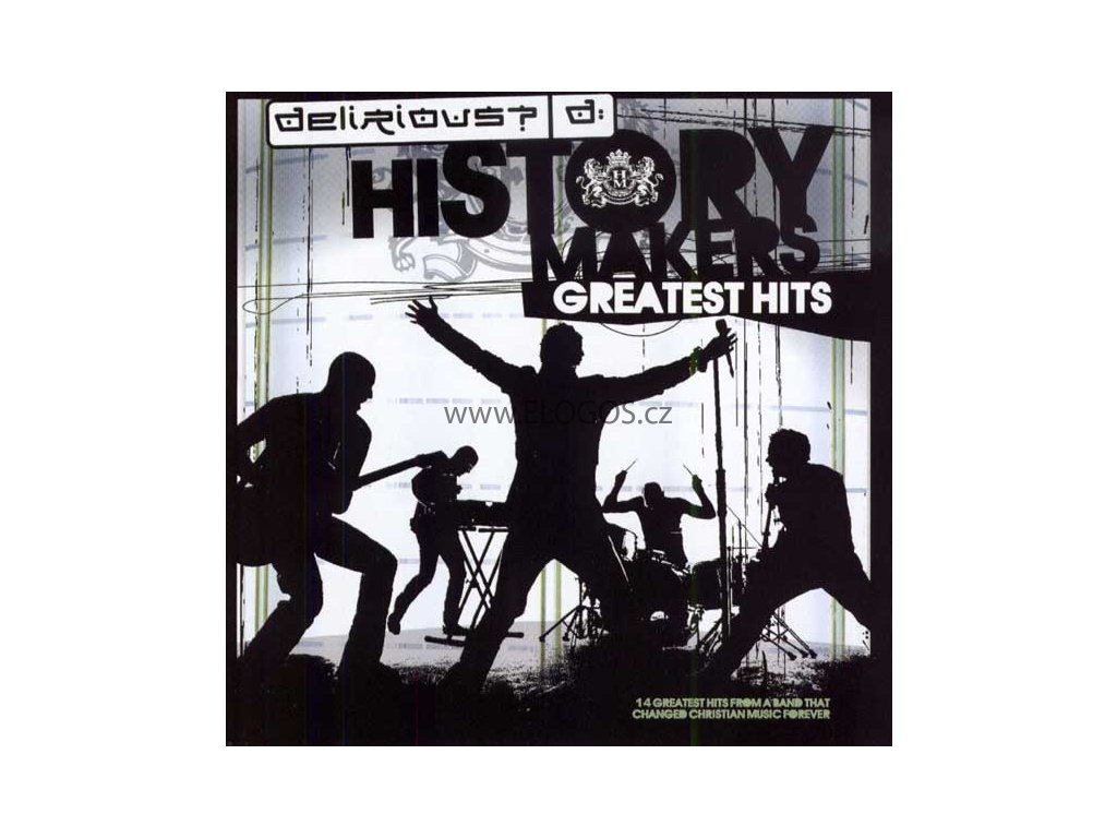 CD- Delirious? - History Makers (Greatest Hits)