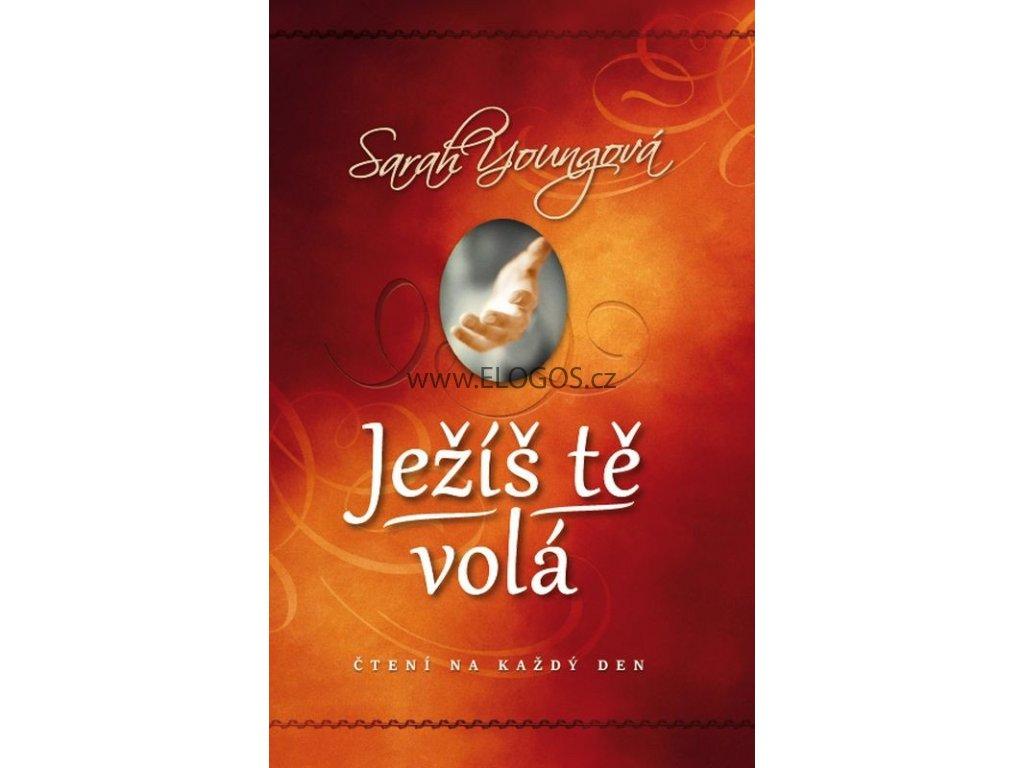 Ježíš tě volá -  Sarah Youngová
