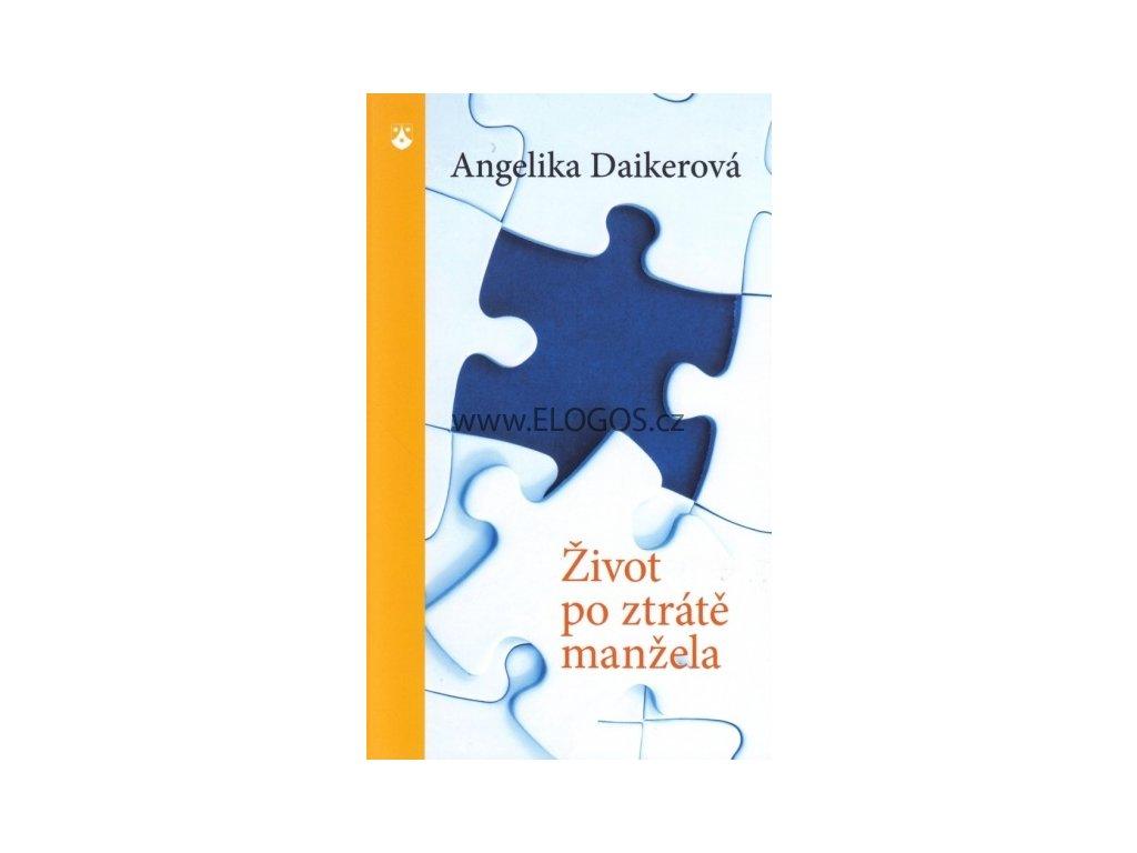 Daikerová Angelika - Život po ztrátě manžela