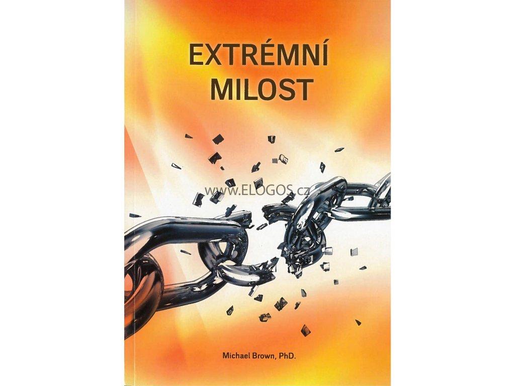 Extrémní milost -  Michael Brown, PhD.