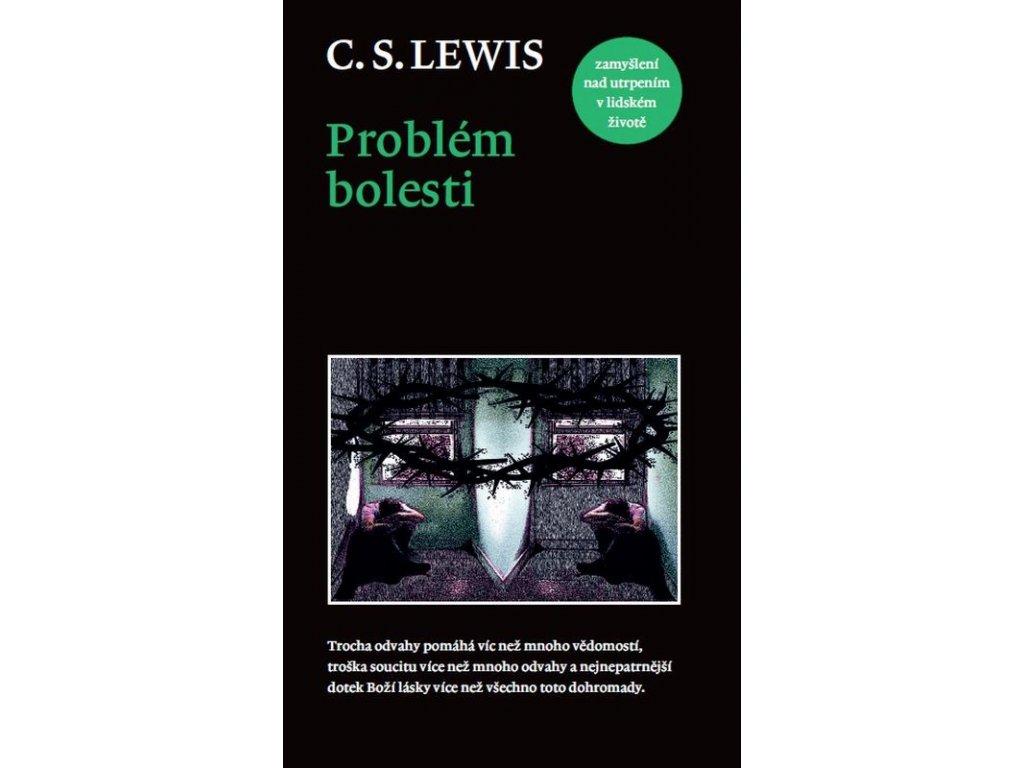 Problém bolesti: C. S. Lewis