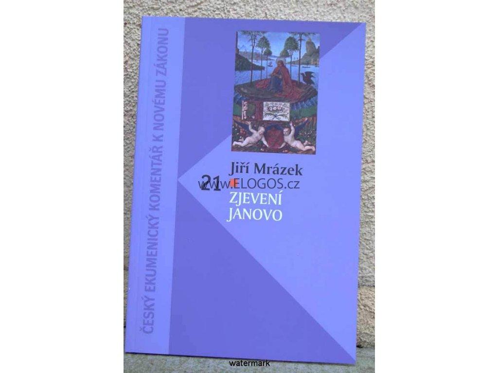 Zjevení Janovo  -Jiří Mrázek