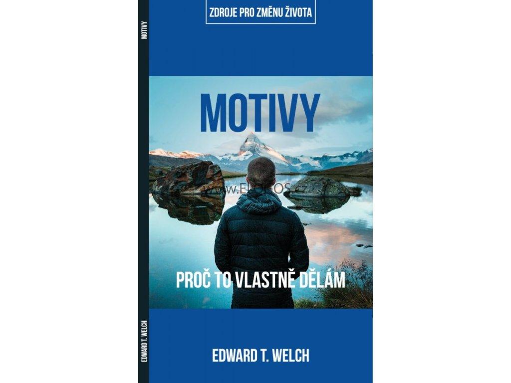 Motivy -EDWARD T. WELCH