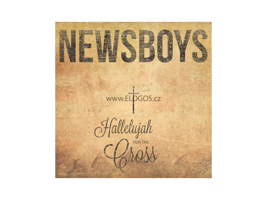 CD-Newsboys - Hallelujah For The Cross