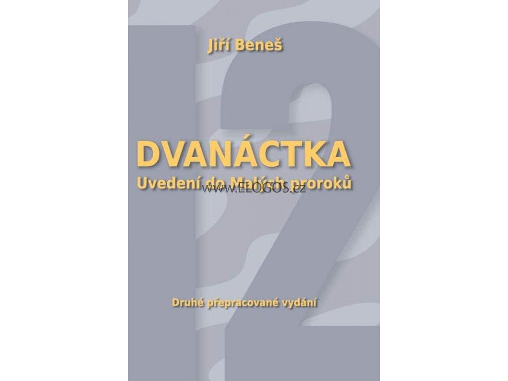 Dvanáctka Uvedení do Malých proroků  - Jiří Beneš