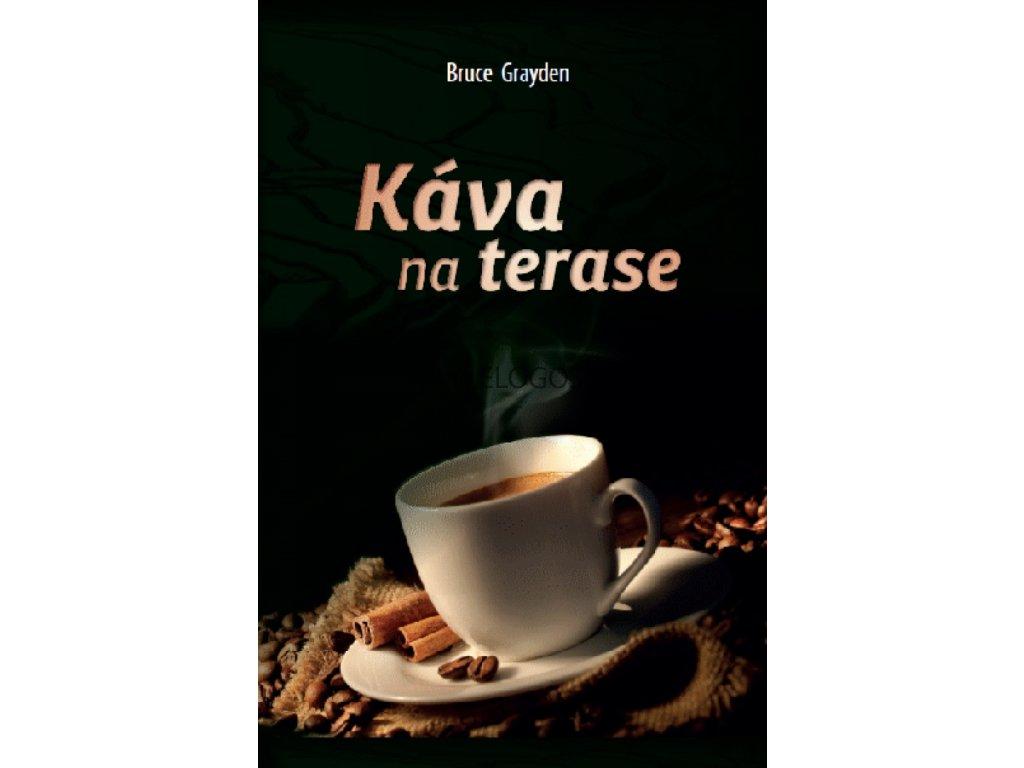 Káva na terase - Bruce Grayden