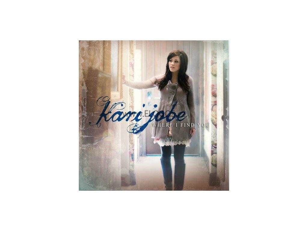 CD- Jobe, Kari - Where I Find You