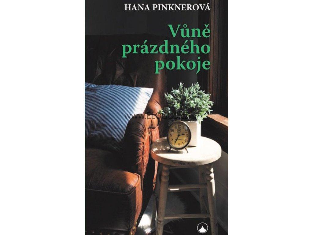 Vůně prázdného pokoje - Hana Pinknerová