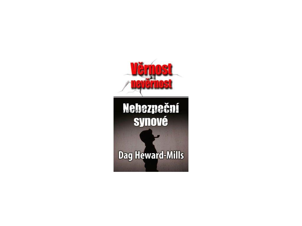 Nebezpeční synové Dag Heward - Mills