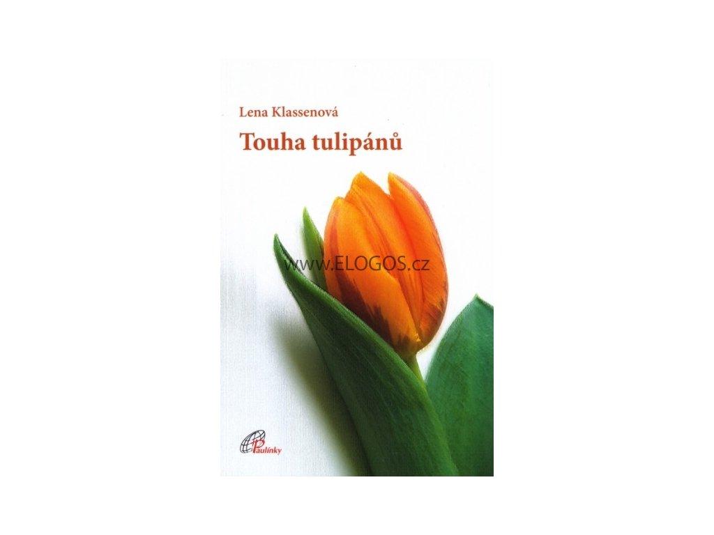Klassenová Lena - Touha tulipánů