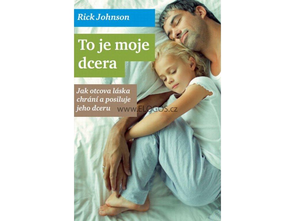 To je moje dcera: Rick Johnson