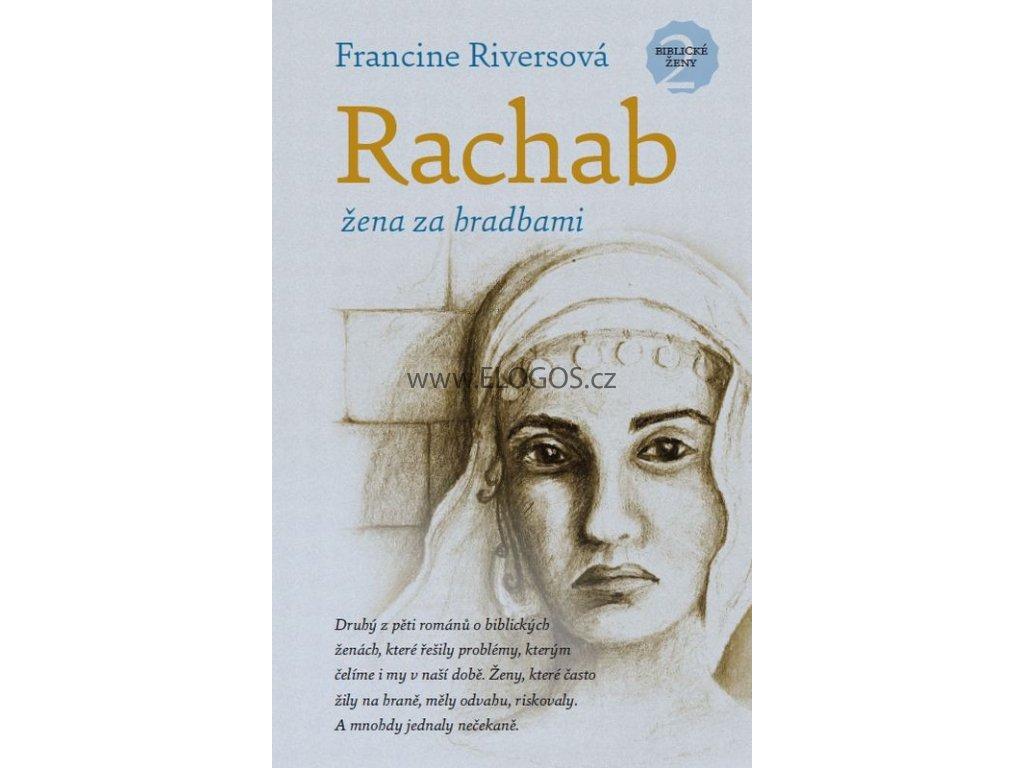 Rachab - žena za hradbami: Francine Riversová
