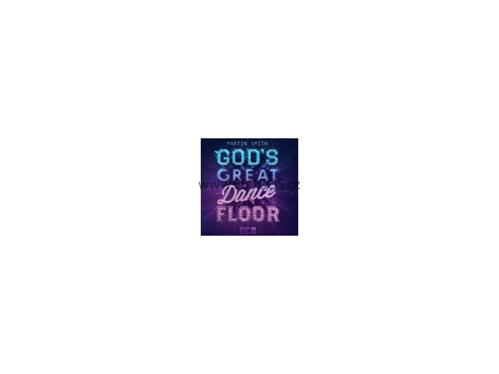 Smith Martin - God's Great Dance Floor (step 02)