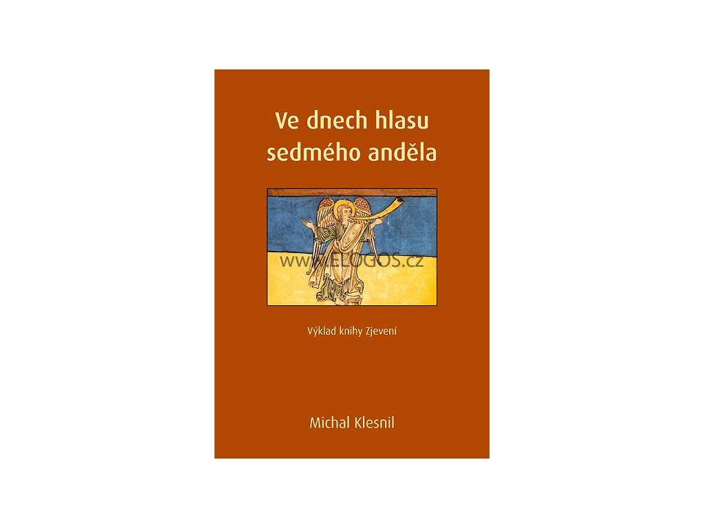 Michal Klesnil-Ve dnech hlasu sedmého anděla