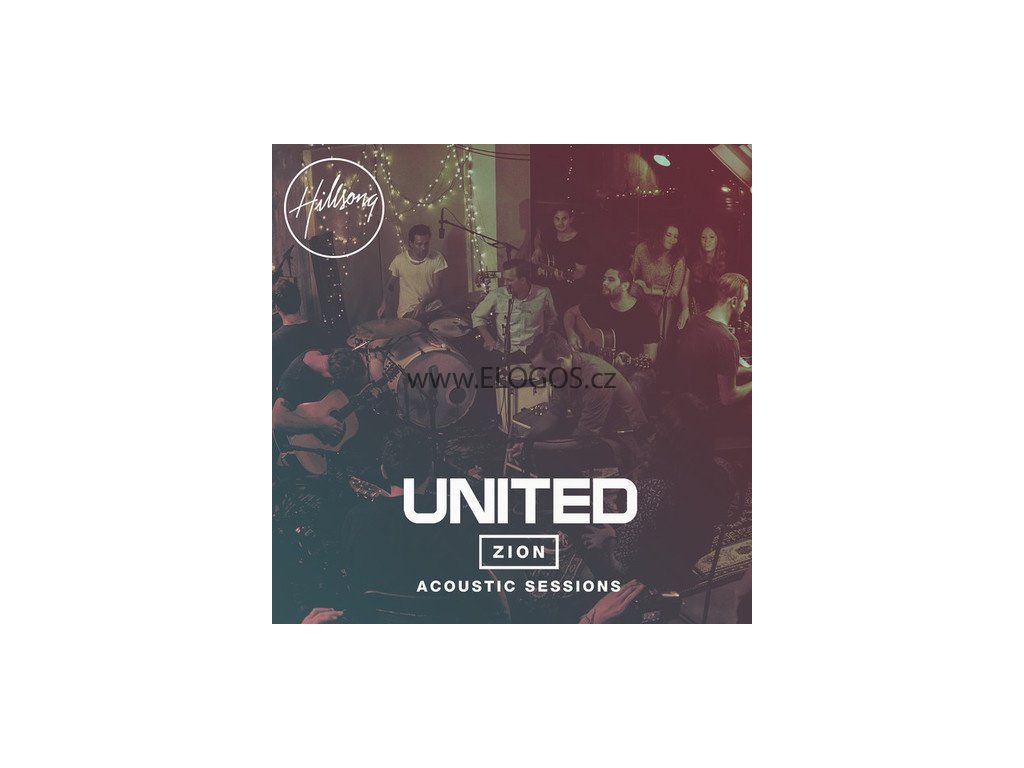 Hillsong United - Zion - Acoustic Sessions (CD plus DVD)