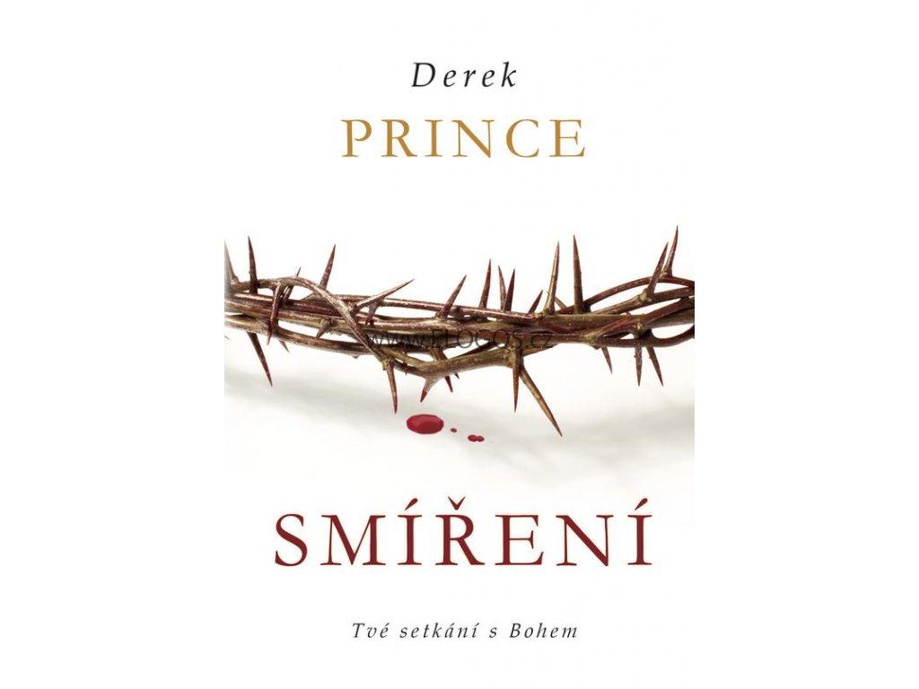 Smíření Tvé setkání s Bohem  - Derek Prince