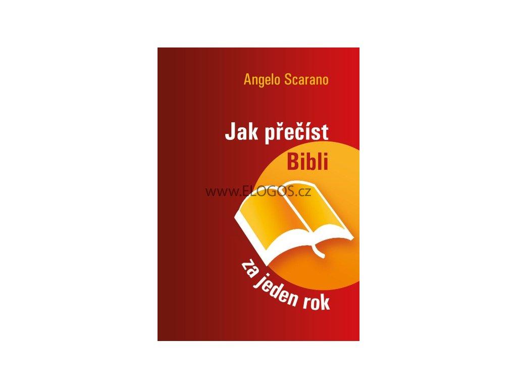 Angelo Scarano-Jak přečíst Bibli za jeden rok