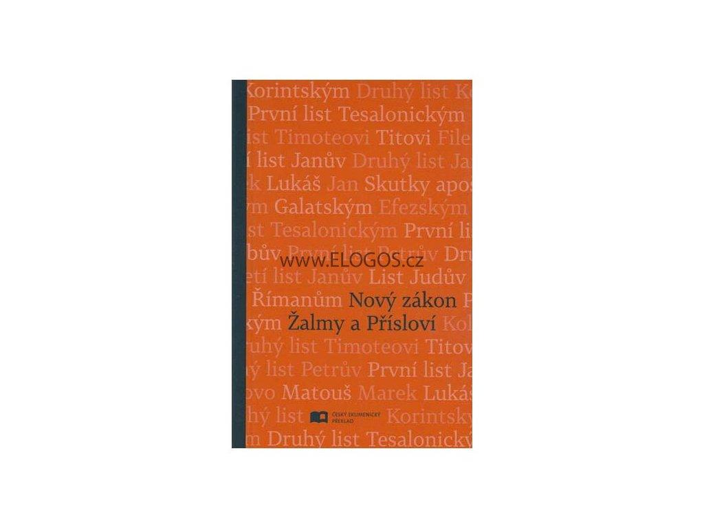 Nový zákon -  Žalmy, Přísloví, S paperback