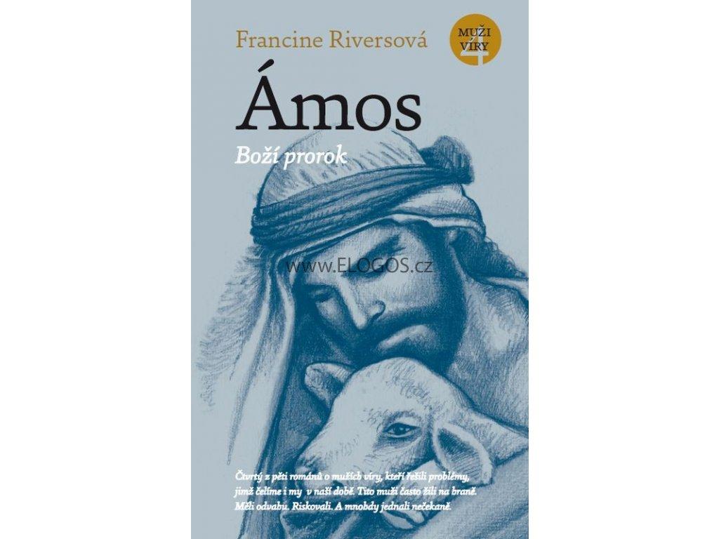 Ámos - Boží prorok: Francine Riversová