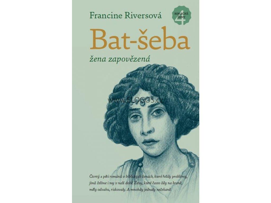 Bat-šeba – žena zapovězená: Francine Riversová