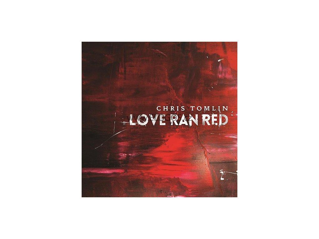 CD-Tomlin, Chris - Love Ran Red