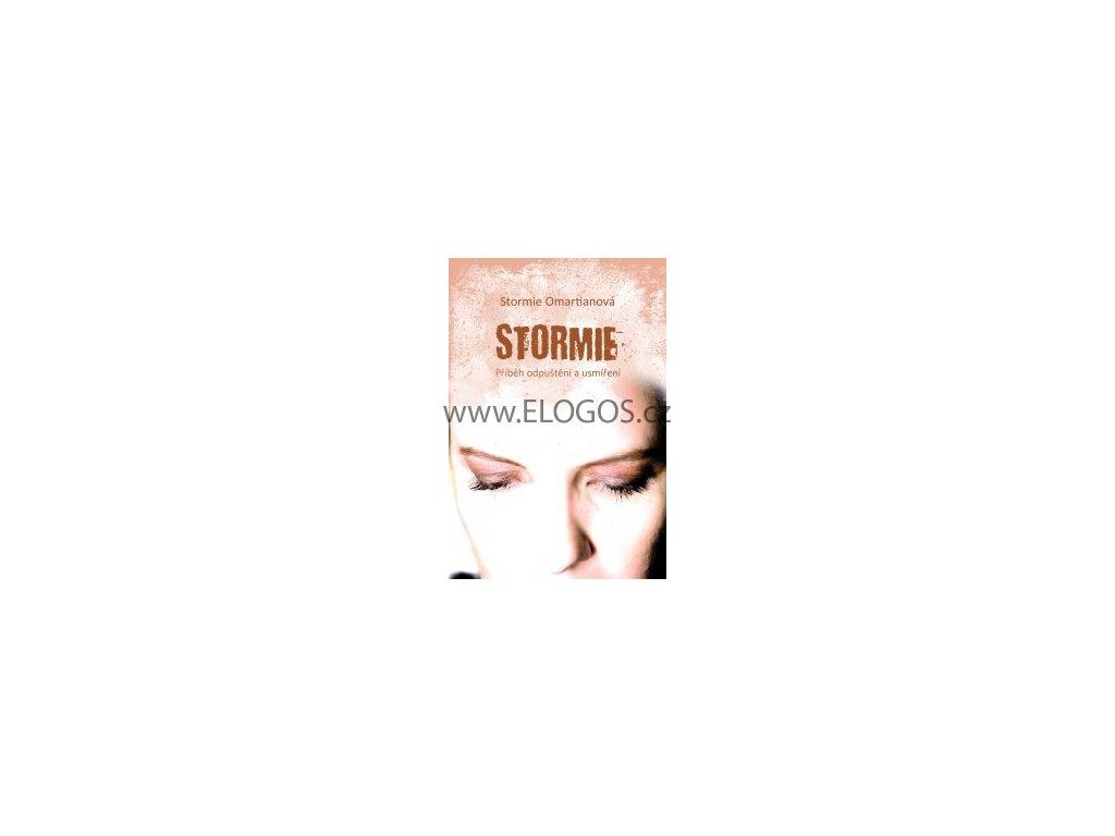 Omartianová Stormie - Stormie - Příběh odpuštění a smíření