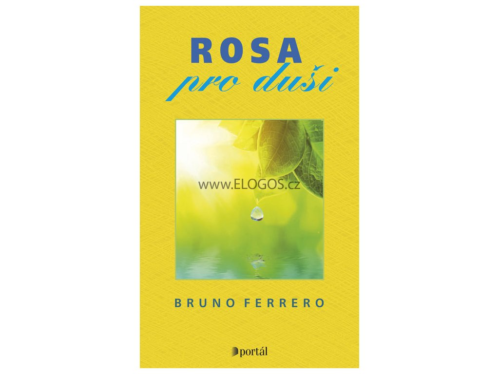 Bruno Ferrero -Rosa pro duši