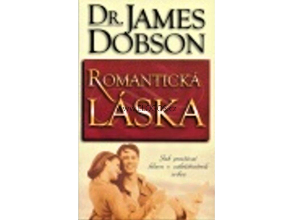 James Dobson-Romantická láska