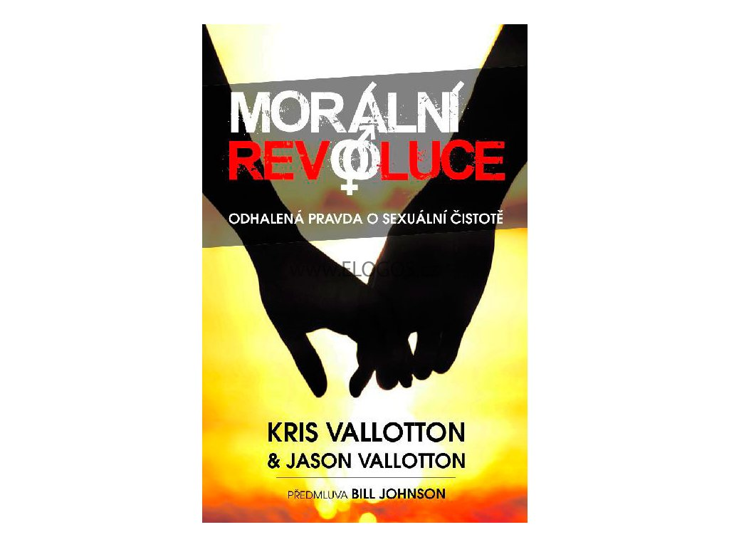 Kris Vallotton, Jason Vallotton -Morální revoluce