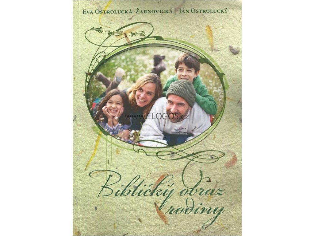 Biblický obraz rodiny-Eva Ostrolucká- Ján Ostrolucký