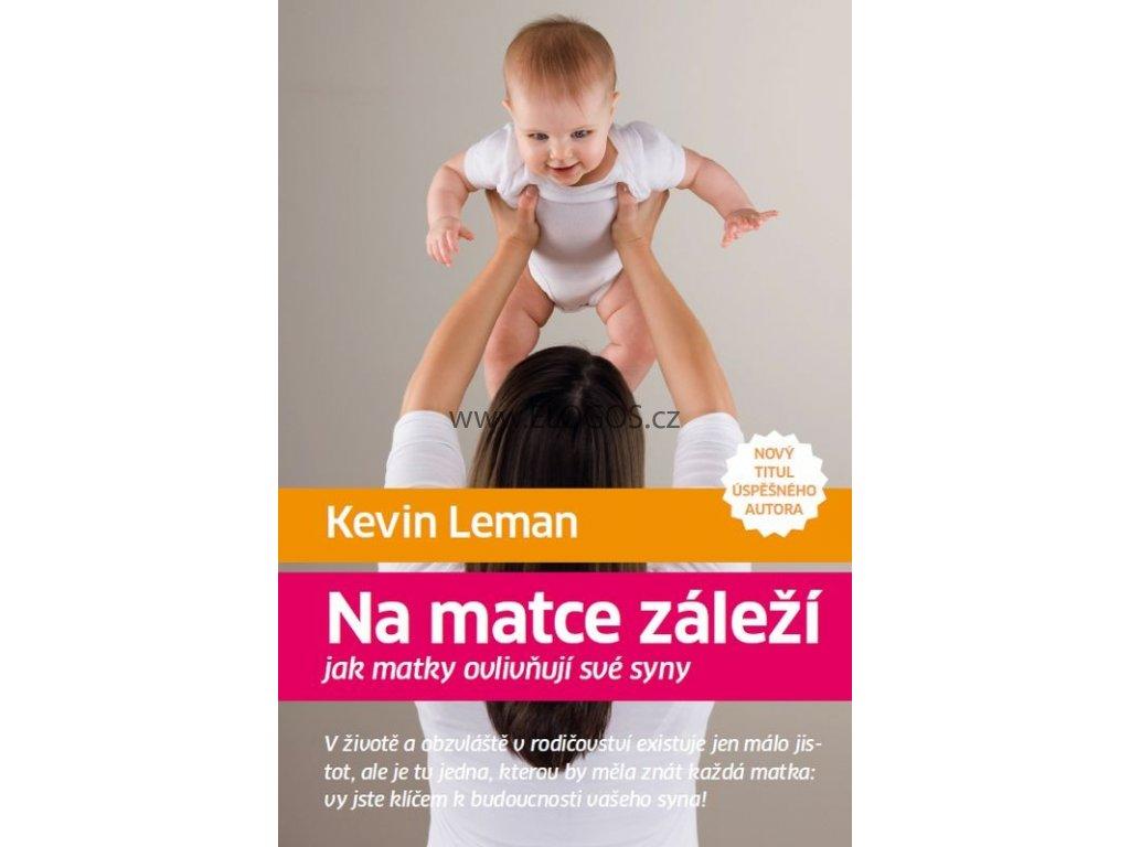 Na matce záleží: Kevin Leman
