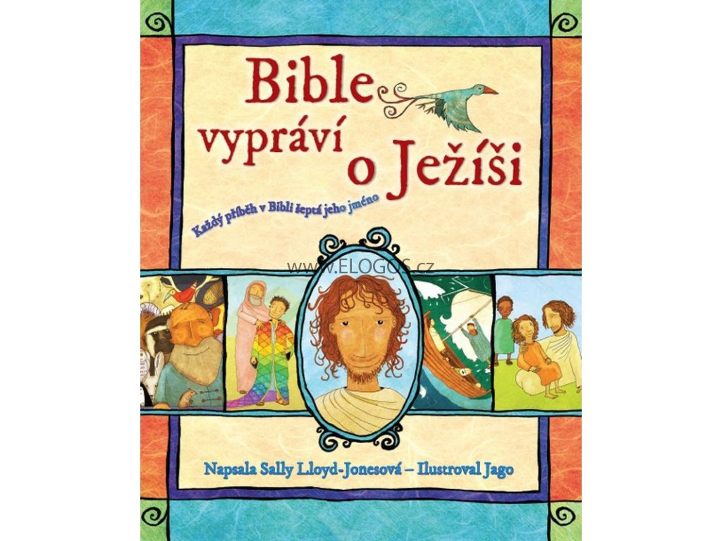 Bible vypráví o Ježíši: Sally Lloyd-Jonesová