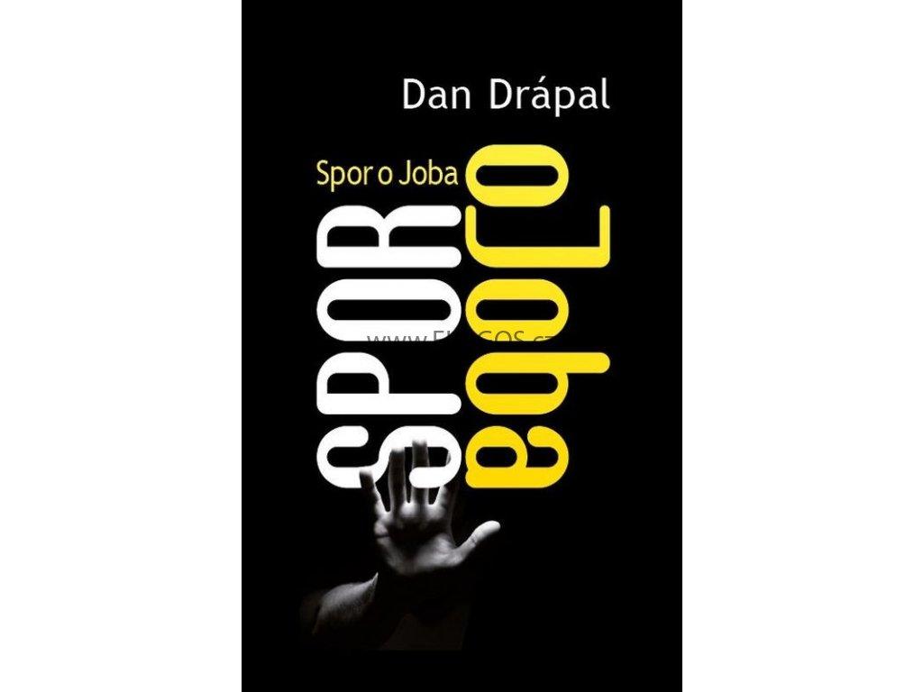 Spor o Joba: Dan Drápal