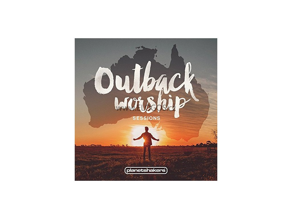CD-Planetshakers - Outback Worship Sessions