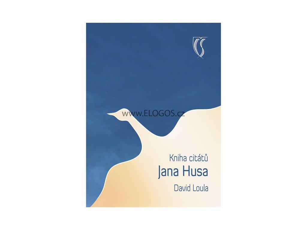 David Loula -Kniha citátů Jana Husa