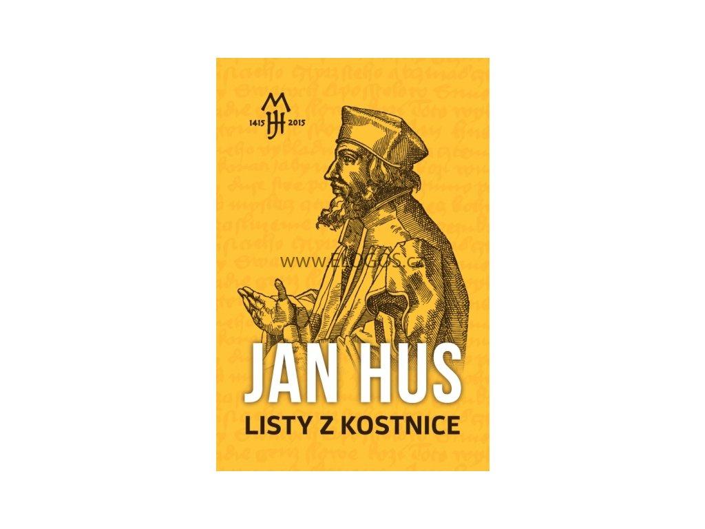 Hus Jan - Listy z Kostnice
