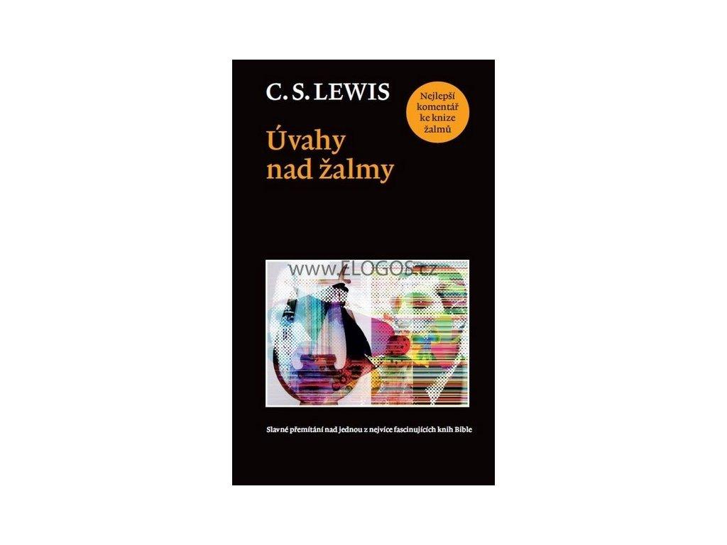 Lewis C.S. - Úvahy nad žalmy