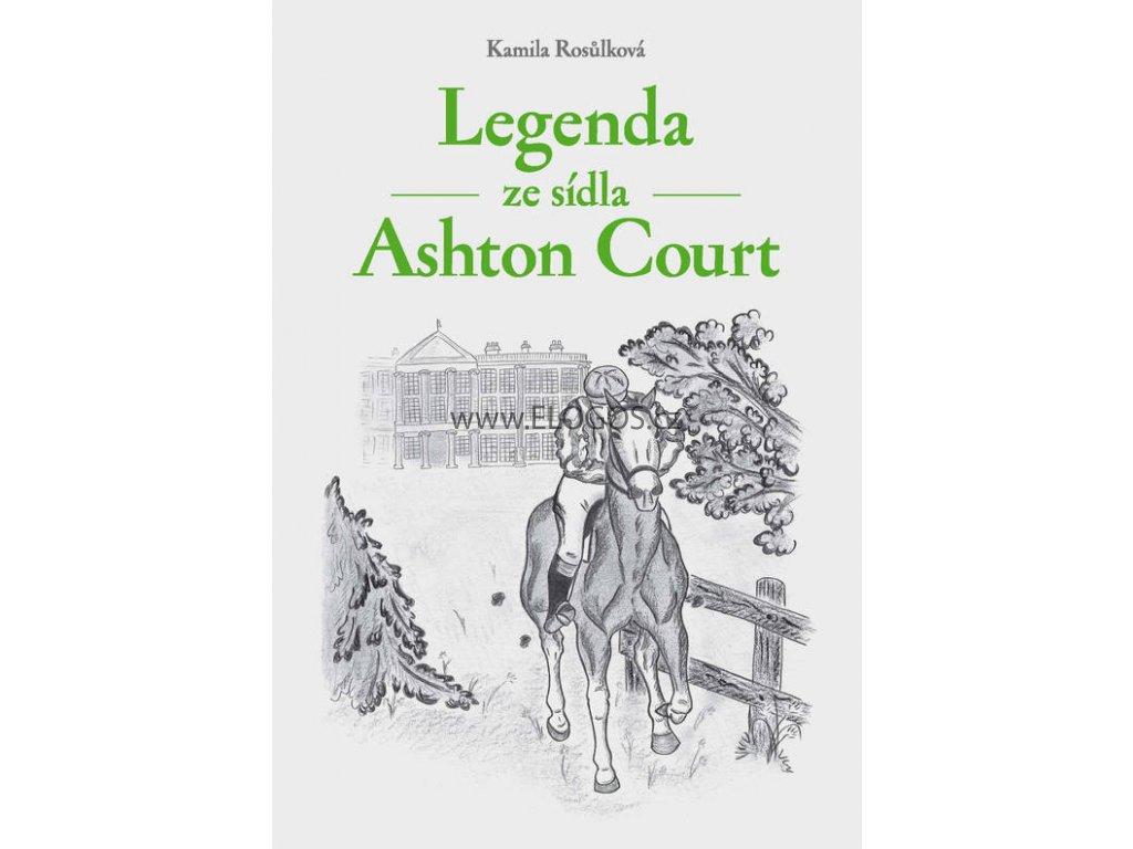 Legenda ze sídla Ashton Court - Kamila Rosůlková