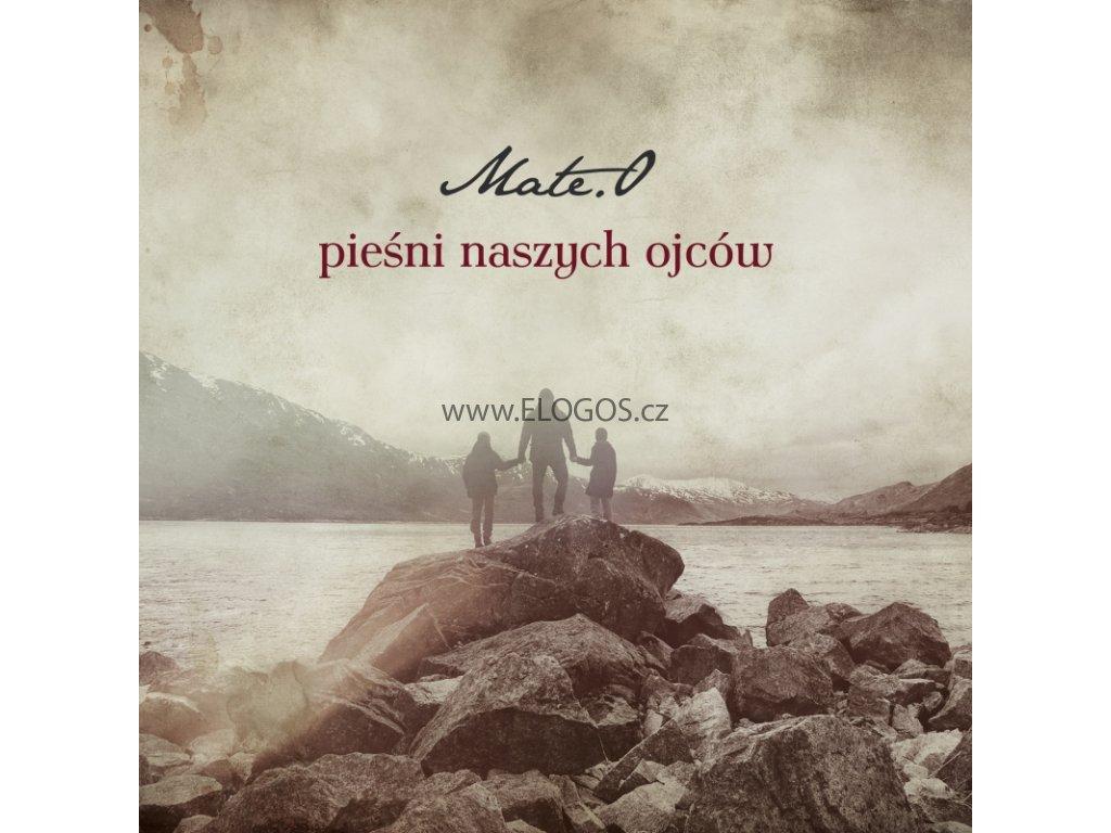 CD-Mate.O - Pieœni naszych ojców
